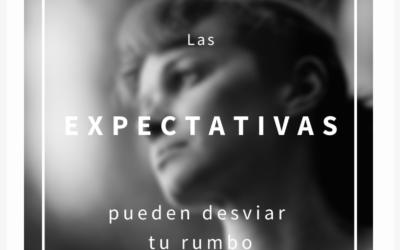 Las expectativas pueden desviar tu rumbo